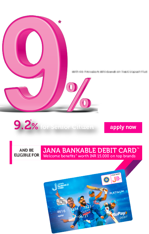 Jana Small Finance Bank   Fixed Deposit